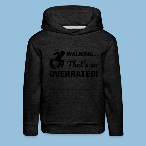 Walkingoverrated2 - Kinderen trui Premium met capuchon