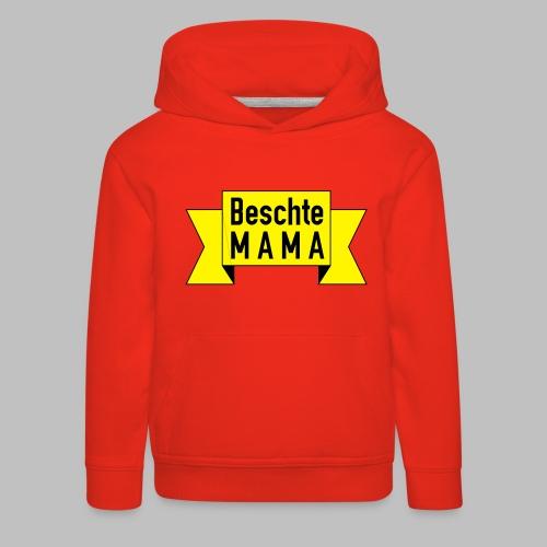 Beschte Mama - Auf Spruchband - Kinder Premium Hoodie