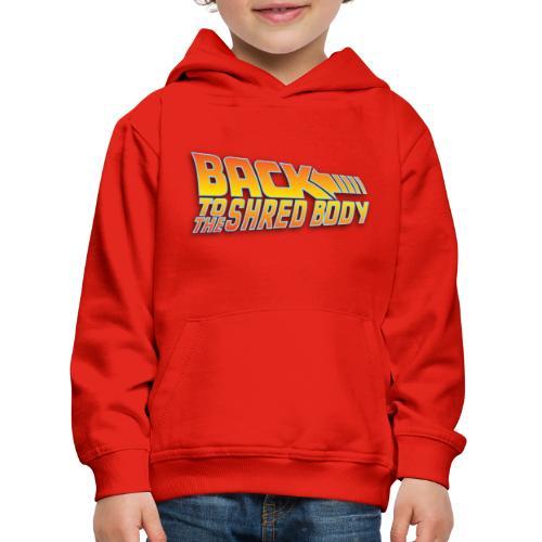 Back To the Shred Body - Pull à capuche Premium Enfant