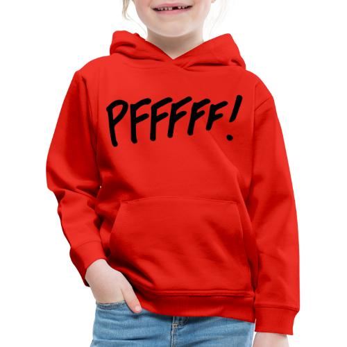 pffff! - Kinderen trui Premium met capuchon