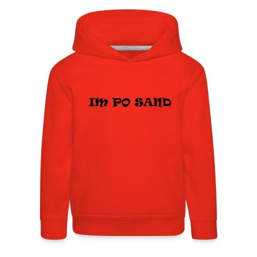 IM PO SAND Unterwäsche - Kinder Premium Hoodie