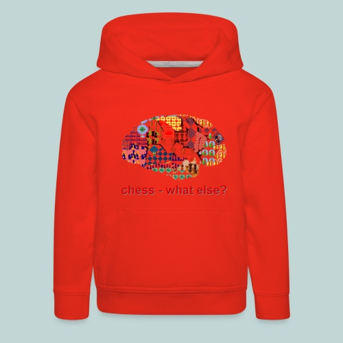 chess_what_else - Kinder Premium Hoodie