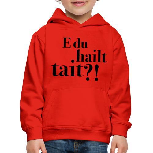 Hailttait - Premium Barne-hettegenser