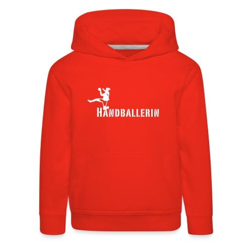 Handballerin Schriftzug - Kinder Premium Hoodie