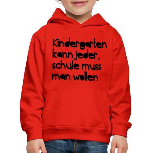 Kindergarten (Spruch) - Kinder Premium Hoodie