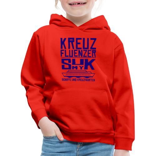 Kreuzfluenzer - SuK my Ship - Kinder Premium Hoodie