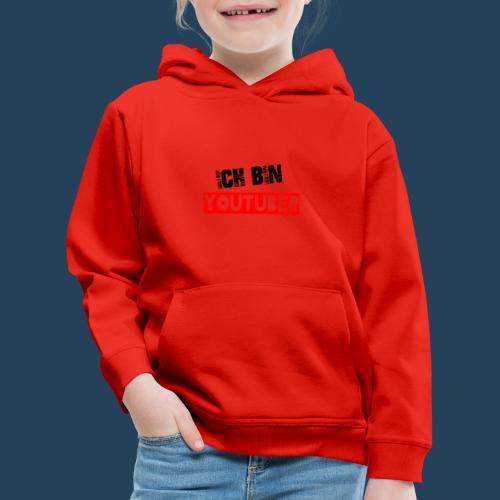 Ich bin Youtuber! - Kinder Premium Hoodie