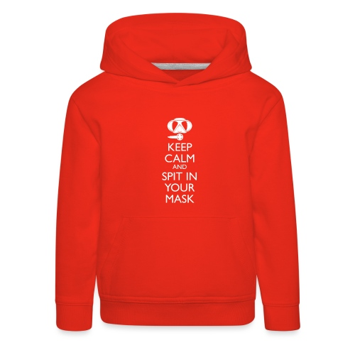 Keep calm and spit in you Mask - Kinder Premium Hoodie