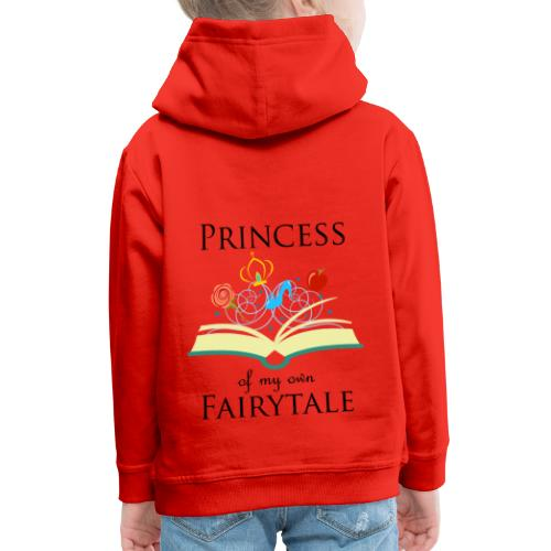 Princess of my own fairytale - Black - Kids' Premium Hoodie