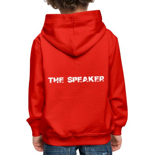 the speaker - der Sprecher - Kinder Premium Hoodie