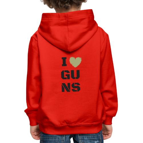 I LOVE GUNS - Bluza dziecięca z kapturem Premium