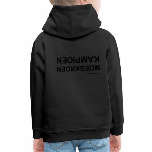 Moeskroen Kampioen - Kinderen trui Premium met capuchon