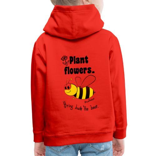Bees8-2 Bringt die Bienen zurück! | Bookrebels - Kids' Premium Hoodie