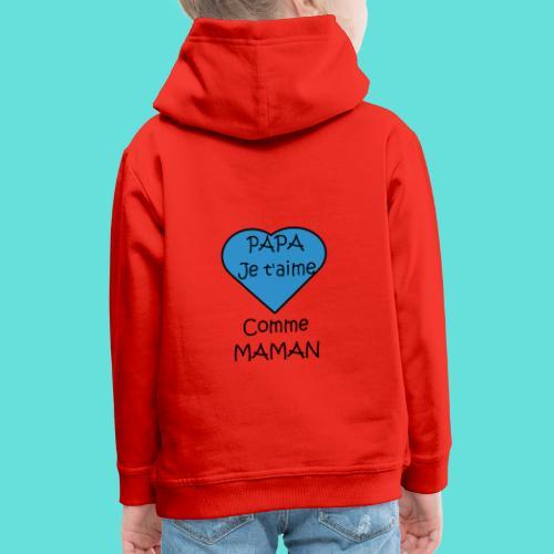 JTM PAPA - Pull à capuche Premium Enfant