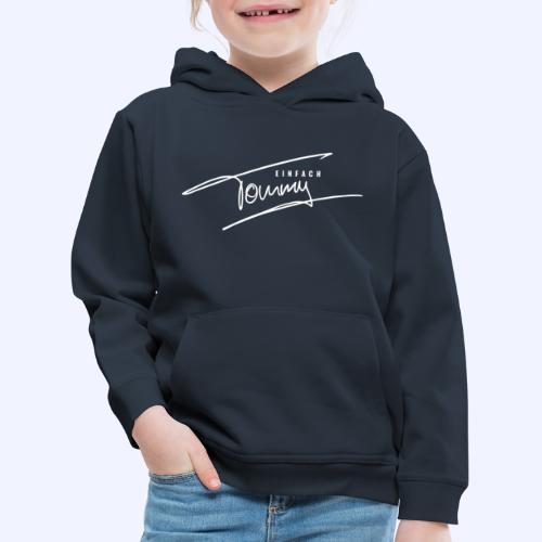 Einfach Tommy / White Font - Kinder Premium Hoodie