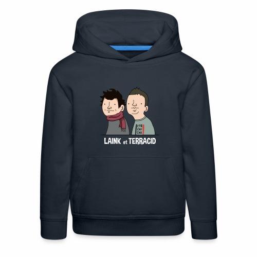 Laink et Terracid - Pull à capuche Premium Enfant