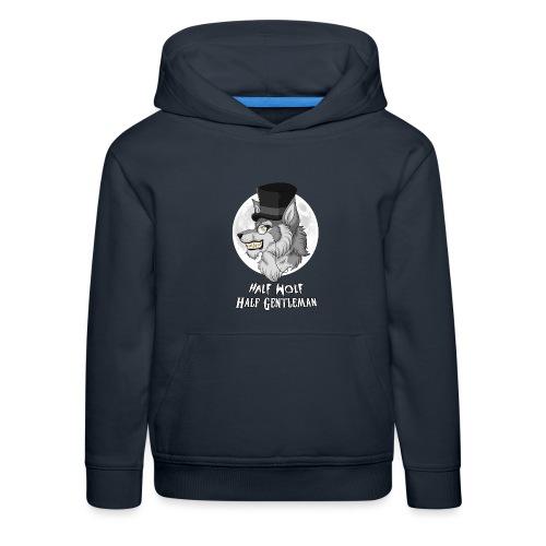 Half Wolf Half Gentleman - Bluza dziecięca z kapturem Premium