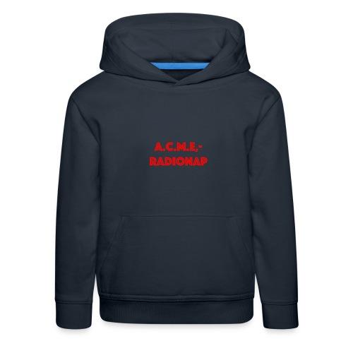 acmeradionaprot - Kinder Premium Hoodie