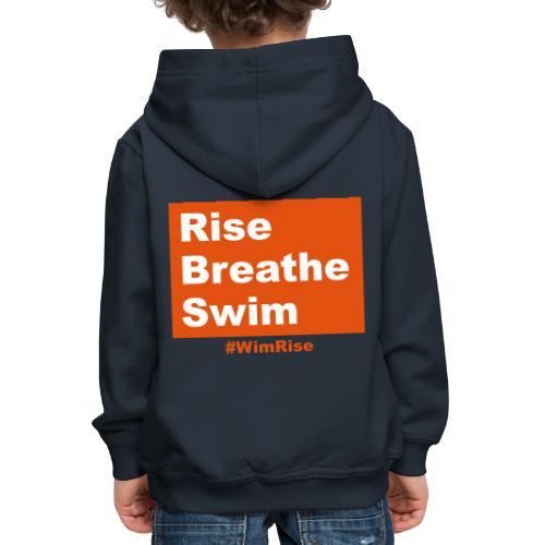 Rise Breathe Swim - Kids' Premium Hoodie