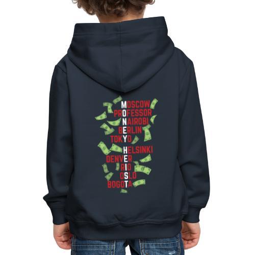 Money Heist Funny Acronim Design - Sudadera con capucha premium niño