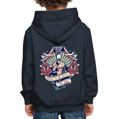 born to be with the sea - Kinder Premium Hoodie