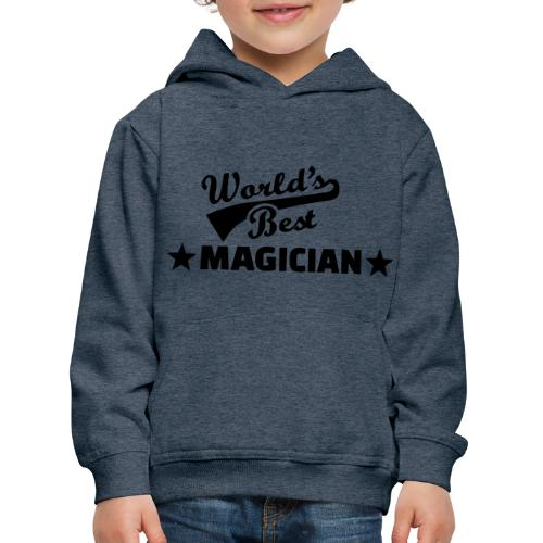 Worlds Best Magician - Kids' Premium Hoodie