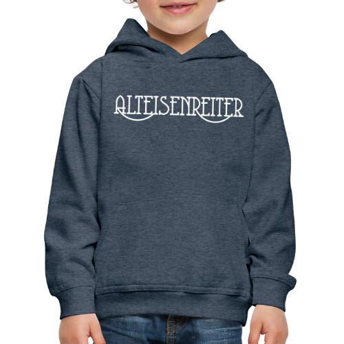 Alteisenreiter - Kinder Premium Hoodie