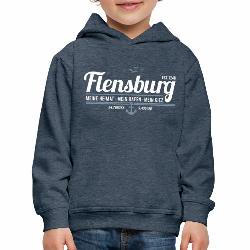 Flensburg - meine Heimat, mein Hafen, mein Kiez - Kinder Premium Hoodie