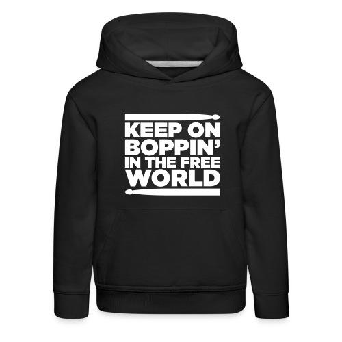 Keep on Boppin' - Kids' Premium Hoodie