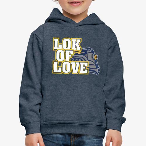 LOK OF LOVE 1 - Kinder Premium Hoodie