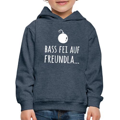 Bass fei auf Freundla - Kinder Premium Hoodie
