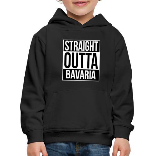 Straight outta Bavaria - Kinder Premium Hoodie