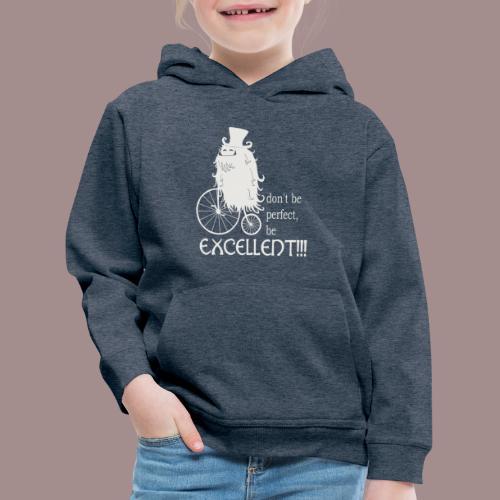 Excellent1 - Kinder Premium Hoodie