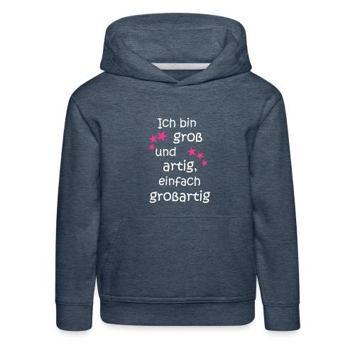 Ich bin gross und artig = großartig pink - Kinder Premium Hoodie