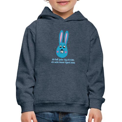 Osterhase Ich suche immer irgendetwas - Kinder Premium Hoodie