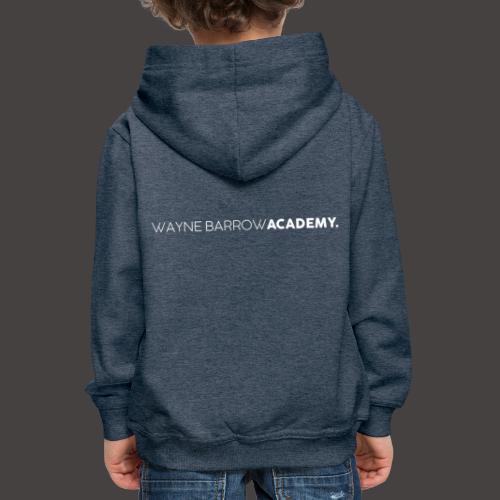 Wayne Barrow Academy Merchandise - Kids' Premium Hoodie