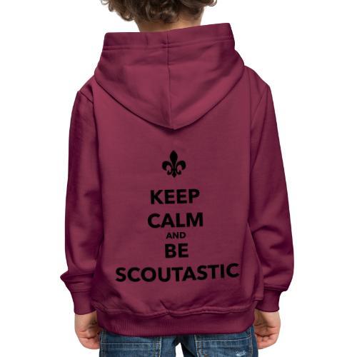 Keep calm and be scoutastic - Farbe frei wählbar - Kinder Premium Hoodie