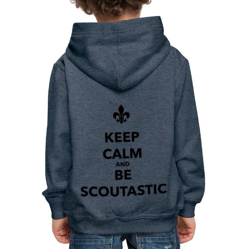Keep calm and be scoutastic - Farbe frei wählbar - Kinder Premium Hoodie