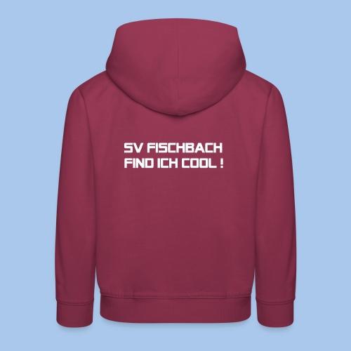 SVF-find-ich-cool_weiss - Kinder Premium Hoodie