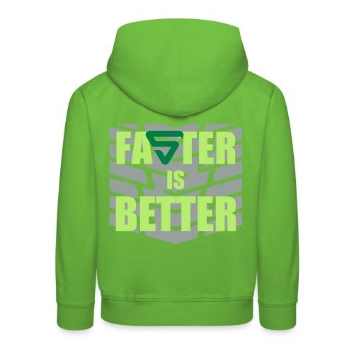 Faster is Better - Pull à capuche Premium Enfant