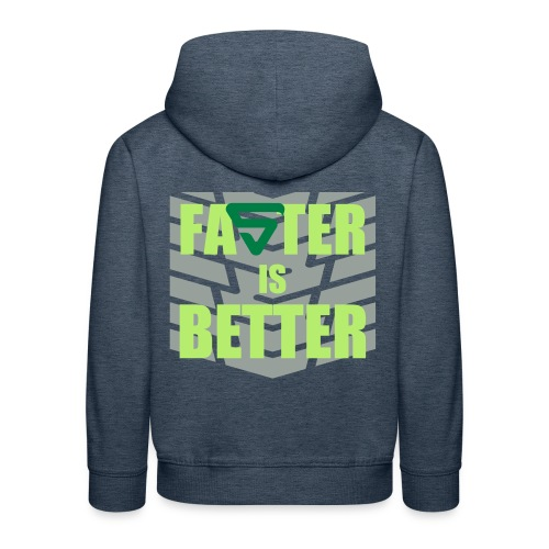 Faster is Better - Pull à capuche Premium Enfant