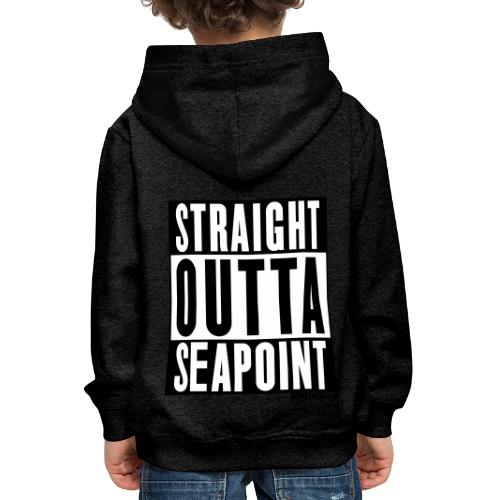 Straight Outta Seapoint - Kids' Premium Hoodie