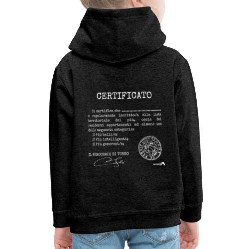 1.07 Certificato Piu Generico B (Aggiungi nome) - Felpa con cappuccio Premium per bambini
