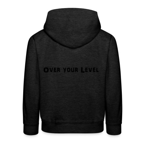 LOGO Over Your Level - Kinder Premium Hoodie