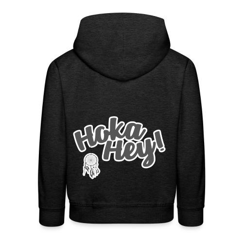 Hoka Hey - Kinder Premium Hoodie