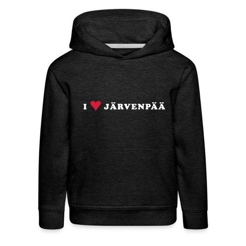 I LOVE JARVENPAA - Lasten premium huppari