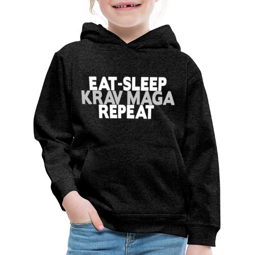 EAT SLEEP KRAV MAGA REPEAT - Kids' Premium Hoodie