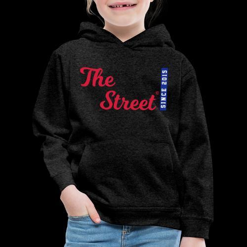 The Street - Since 2015 - Kinder Premium Hoodie
