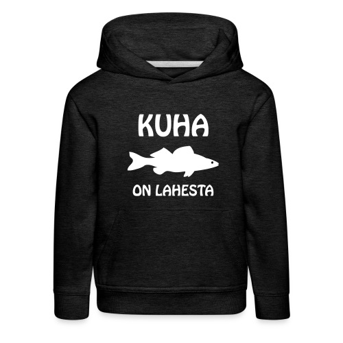 KUHA ON LAHESTA - Lasten premium huppari