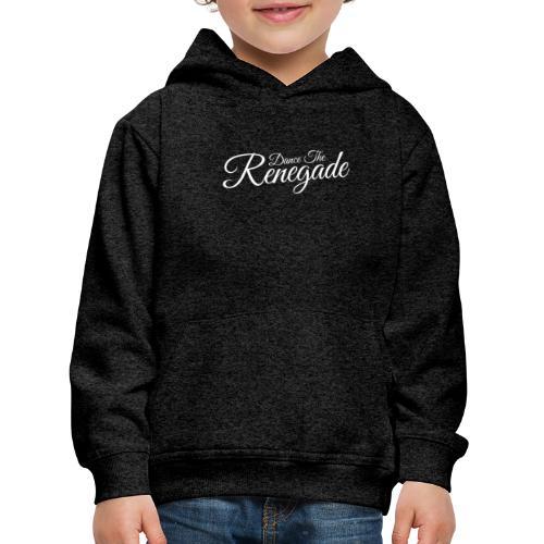 Dance the Renegade - Kinderen trui Premium met capuchon